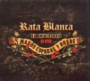 2011 - 20°Aniversario En Vivo - Magos, Espadas Y Rosas(live)